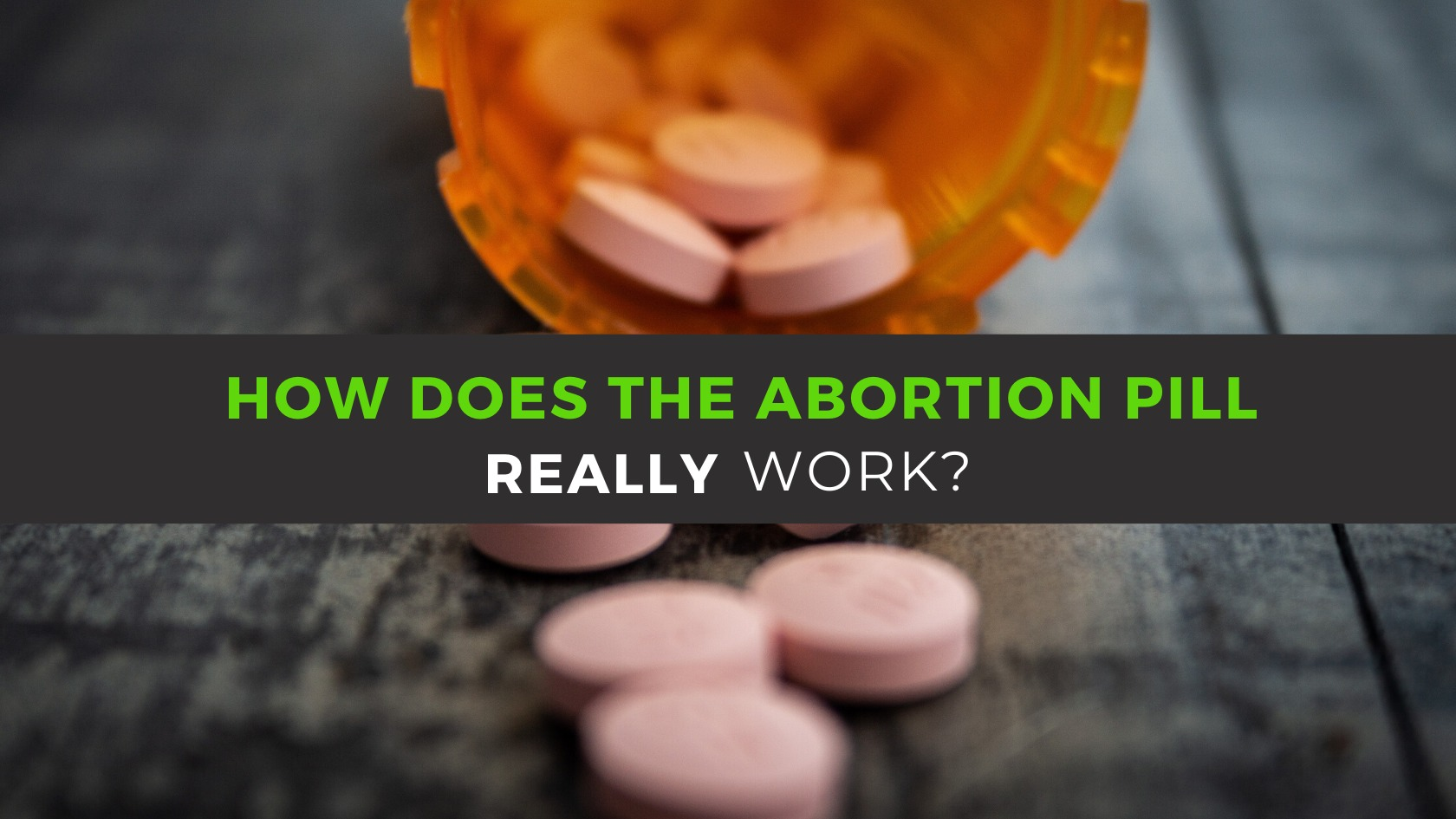 How The Abortion Pill Really Works
